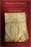 The Jews of Silence: A Personal Report on Soviet Jewry - Elie Wiesel