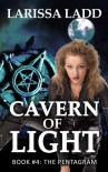 The Pentagram (Cavern of Light Series) - Larissa Ladd