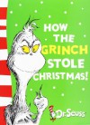 How the Grinch Stole Christmas! (Dr. Seuss Yellow Back Books) - Dr. Seuss