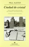 Ciudad de Cristal: Novela gráfica adaptada por Paul Karasik y David Mazzucchelli - Paul Auster, Paul Karasik, David Mazzucchelli