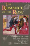 The Romance of the Rose (Third edition) - Guillaume de Lorris, Jean de Meun, Charles Dahlberg