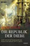 Die Republik der Diebe: Band 3 - Roman - Scott Lynch