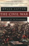 The Civil War (American Heritage) - Bruce Catton, James M. McPherson