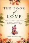 The Book of Love: The Story of the Kamasutra -