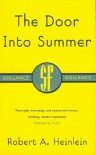 The Door into Summer - Robert A. Heinlein