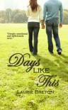 Days Like This: Jackson Falls Book 3 (Jackson Falls Series) - Laurie Breton