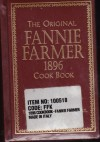 The Original Fannie Farmer 1896 Cookbook: The Boston Cooking School - Fannie Merritt Farmer