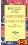 Muertes de perro / El jondo de vaso - Francisco Ayala, Mariano Baquero Goyanes