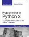 Programming in Python 3: A Complete Introduction to the Python Language - Mark Summerfield