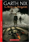 Mister Monday (Keys to the Kingdom Series #1) - Garth Nix