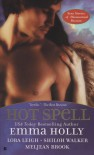 Hot Spell - Emma Holly, Lora Leigh, Shiloh Walker, Meljean Brook