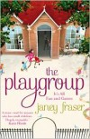 The Playgroup - Janey Fraser