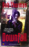 Downfall: A Cal Leandros Novel (Cal and Niko) - Rob Thurman