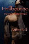 Hellbourne: Bound & Determined - Amber Kell