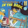 The Berenstain Bears in the Dark (First Time Books) - Stan Berenstain, Jan Berenstain
