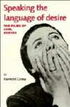 Speaking The Language Of Desire: The Films Of Carl Dreyer - Ray Carney