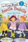 Amelia Bedelia Joins the Club - Herman Parish, Lynne Avril