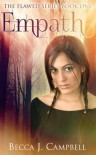 Empath (Flawed, #1) - Becca J. Campbell