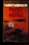 Planet of No Return - Harry Harrison