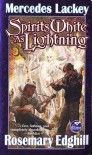 Spirits White as Lightning - Mercedes Lackey, Rosemary Edghill