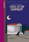 Caius ist ein Dummkopf - Henry Winterfeld
