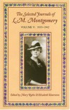 The Selected Journals Of L.M. Montgomery, Vol. 5: 1935-1942 - Mary Henley Rubio, Elizabeth Waterston, L.M. Montgomery