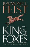 King of Foxes  - Raymond E. Feist