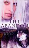 Till Abandon - Avril Ashton