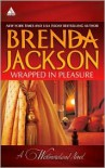 Wrapped in Pleasure: Delaney's Desert Sheikh / Seduced by a Stranger - Brenda Jackson