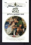Girl in a Golden Bed - Anne Weale