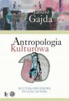 Antropologia kulturowa. Część II - Janusz Gajda