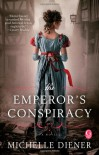 The Emperor's Conspiracy - Michelle Diener