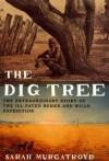 The Dig Tree - Sarah Murgatroyd