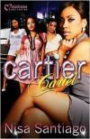 Cartier Cartel - Nisa Santiago