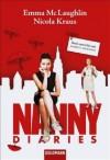 Nanny Diaries Roman ; [Buch Zum Film Mit Scarlett Johansson] - Emma McLaughlin, Nicola Kraus
