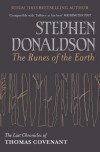 The Runes Of The Earth: The Last Chronicles Of Thomas Covenant (GOLLANCZ S.F.) - Stephen Donaldson