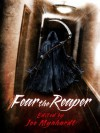 Fear the Reaper - Joe Mynhardt, Gary A. Braunbeck, Jeff Strand, Gary Fry