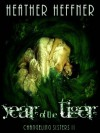 Year of the Tiger - Heather Heffner