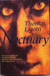 Noctuary - Thomas Ligotti