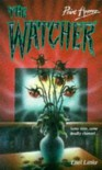 the Watcher -