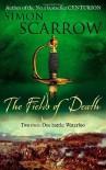 The Fields Of Death - Simon Scarrow