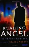 Reading Angel: The TV Spin-off With a Soul (Reading Contemporary Television) -
