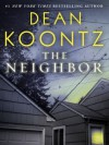 the Neighbor - Dean Koontz