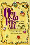 One Size Fits All And Other Holiday Myth: A Walk Through The Four Seasons - Sam Venable, Martin Gehring