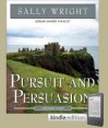 Pursuit and Persuasion - Sally Wright