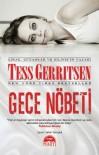 Gece Nöbeti - Tess Gerritsen