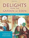 Delights from the Garden of Eden: A Cookbook and History of the Iraqi Cuisine, Second Edition - Nawal Nasrallah, Clifford Wright