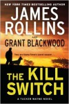 The Kill Switch - James Rollins