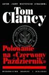 Polowanie na Czerwony Październik  - Tom Clancy, Dorota i Krzysztof Murawscy