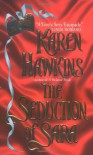 The Seduction of Sara - Karen Hawkins